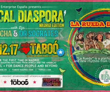 #TROPICALSOCENT - TROPICAL DIASPORA PARTY - MADRID EDITION