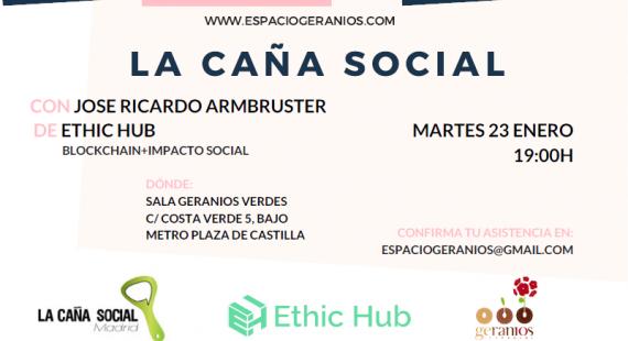 La caña social + Ethic Hub: blockchain con impacto social