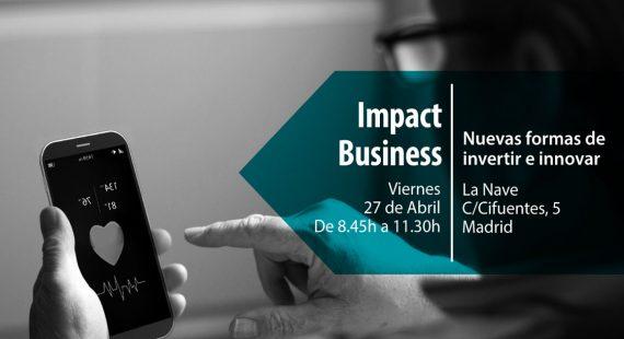 SHIP2B en Madrid: Impact Business | Nuevas formas de invertir e innovar