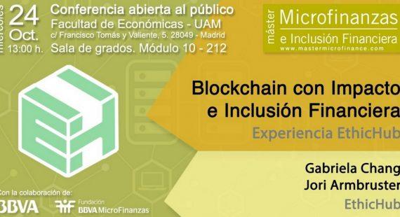 EthicHub – Blockchain con impacto e Inclusión Financiera