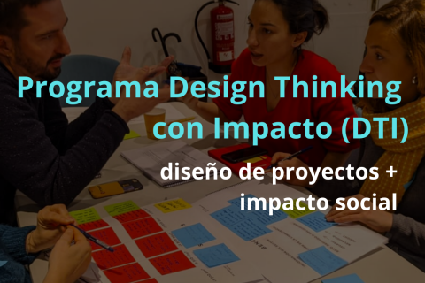 Programa de Design Thinking con Impacto (DTI)